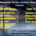 Marquette Hockey Summer Skate / Team Tryouts