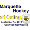 Marquette Hockey Golf Outing 2012
